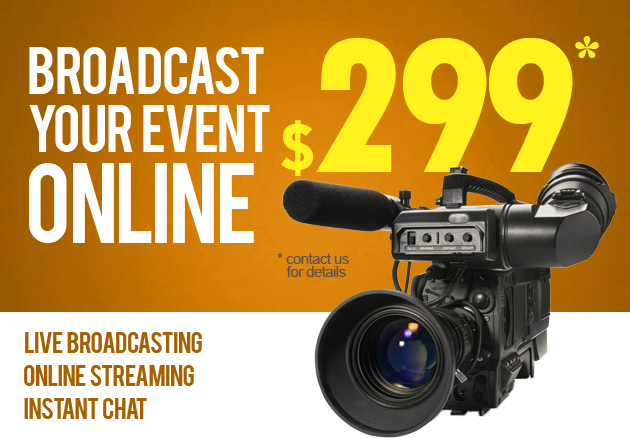 Broadcast your events online! Stream yourself live!